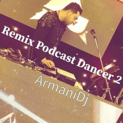 Armani DJ – Dancer 2 - دانلود پادکست دی جی آرمانی دنسر 2