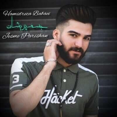 Hamidreza Babaei – Jesme Parishan 400x400 - دانلود آهنگ کردی حمیدرضا بابایی جسم پریشان