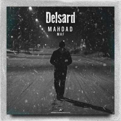 Mehdad Maf – Delsard 400x400 - دانلود آهنگ مهداد ماف دلسرد