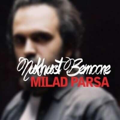 milad Parsa 400x400 - دانلود آهنگ میلاد پارسا نخواست بمونه