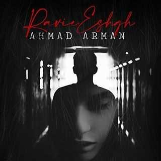 Ahmad Arman – Ravie Eshgh - دانلود آهنگ جدید مجید یکتا رواله