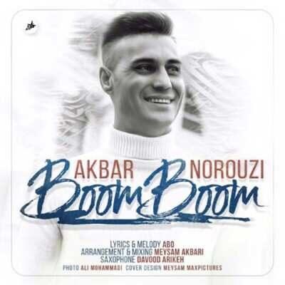 Akbar Norouzi 400x400 - دانلود آهنگ جدید اکبر نوروزی بوم بوم
