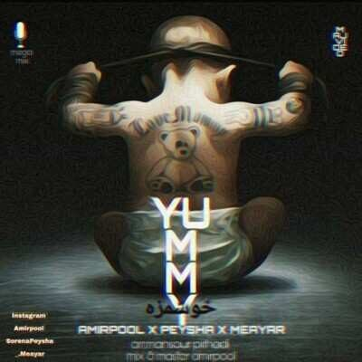 AmirPool x Peysha Meayar Yummy 400x400 - دانلود آهنگ امیر پول و پیشا و معیار خوشمزه