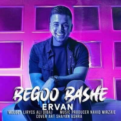 Ervan – Bego Bashe 400x400 - دانلود آهنگ جدید اروان بگو باشه