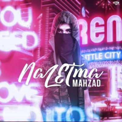Mahzad – Naz Etma - دانلود آهنگ ترکی محزاد ناز اتمه