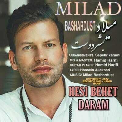 Milad Bashardust – Hesi Behet Daram 400x400 - دانلود آهنگ میلاد بشردوست حسی بهت دارم