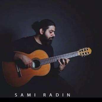 Sami Radin – To Mara Jan O Jahani - دانلود آهنگ سامی رادین تو مرا جان و جهانی