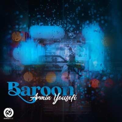 Armin Yousefi - دانلود آهنگ آرمین یوسفی بارون