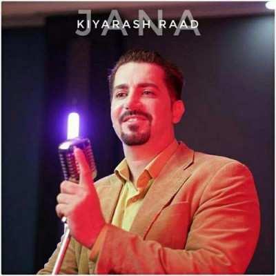Kiyarash Rad – Jana - دانلود آهنگ کیارش راد جان