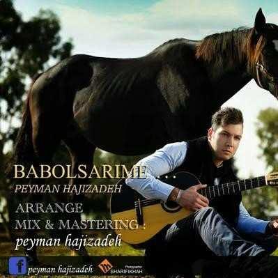 Peyman Hajizadeh Te Male Sang Tarashon - دانلود آهنگ مازنی پیام حاجی زاده سنگتراشون