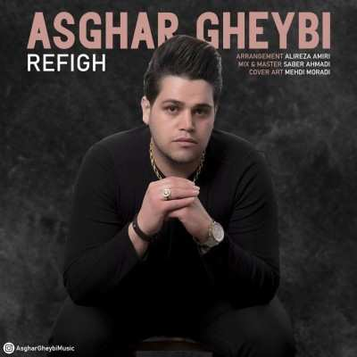 Asghar Gheybi Refigh - دانلود آهنگ کردی اصغر غیبی رفیق
