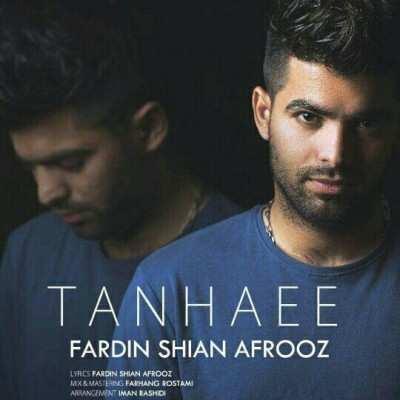 Fardin Shian Afrooz Tanhaei - دانلود آهنگ کردی فردین شیان افروز تنهایی