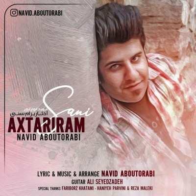 Navid Aboutorabi Axtariram Sani - دانلود آهنگ ترکی نوید ابوترابی آختاریرام سنی