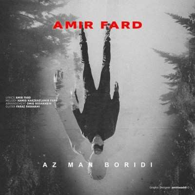 Amir Fard - دانلود آهنگ امیر فرد از من بریدی