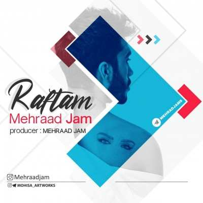 Mehrad 2 - دانلود آهنگ رفتم مهراد جم