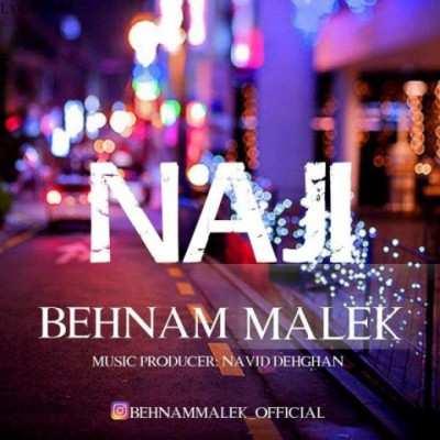 Behnam Malek - دانلود آهنگ بهنام مالک ناجی