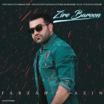 Farzad Azin Zire Baroon - دانلود آهنگ فرزاد آذین زیر بارون