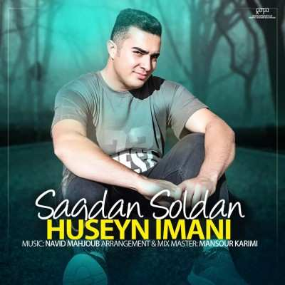 Huseyn Imani Sagdan Soldan - دانلود آهنگ ترکی حسین ایمانی ساقدان سولدان
