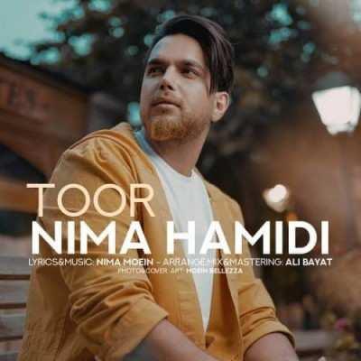 Nima Hamidi – Toor - دانلود آهنگ نیما حمیدی تور