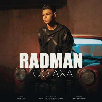 Radman Too Axa - دانلود آهنگ رادمان تو عکسا