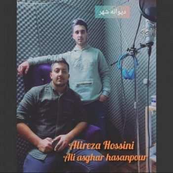 دانلود آهنگ مازنی علیرضا حسینی و علی اصغر حسینپور دیوانه شهر