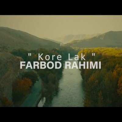 Farbod Rahimi Kore Lak - دانلود آهنگ کردی فربد رحیمی کر لک