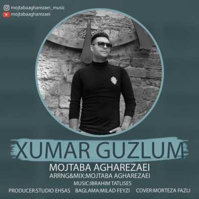 Mojtaba Agharezaei Xumar Guzlum - دانلود آهنگ ترکی مجتبی آقارضایی خمار گوزلوم