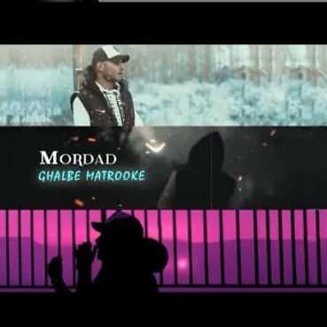Mordad - دانلود آهنگ قلب متروکه مرداد