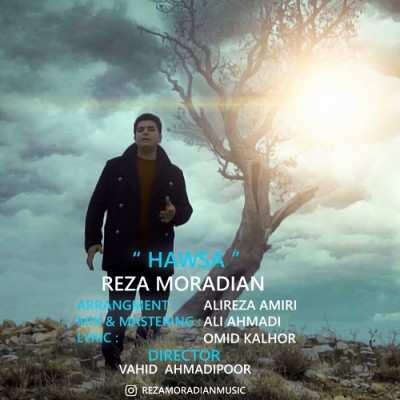 Reza Moradian – Hawsa - دانلود آهنگ کردی رضا مرادیان هاوسا
