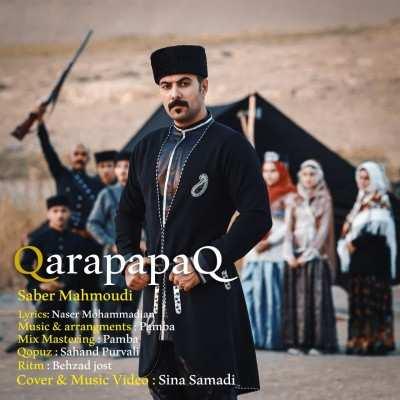 Saber Mahmoudi Qara Papaq - دانلود آهنگ ترکی صابر محمودی قارا پاپاق