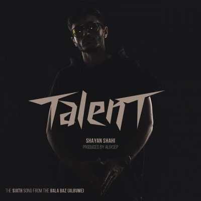 Shayan Shahi Talent - دانلود آهنگ شایان شاهی تلنت
