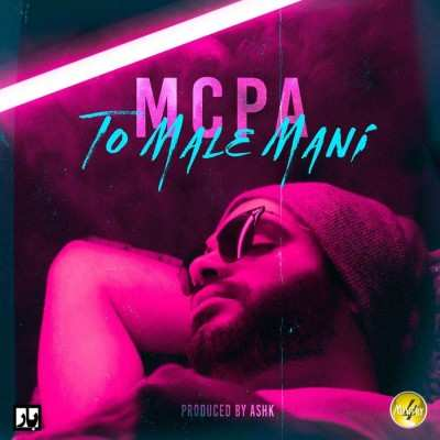 MCPA To Male Mani - دانلود آهنگ ام سی پی آی تو مال منی