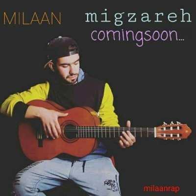 Milaan - دانلود آهنگ میلان میگذره