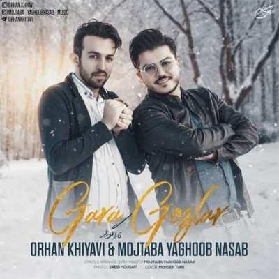 Mojtaba yaghoob Nasab – Gara Gozlar - دانلود آهنگ مجتبی یعقوب نسب و اورهان خیاوی قارا گوزلر