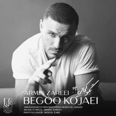 Armin 2AFM – Bego Kojaei 2 400x400 - دانلود آهنگ آرمین ۲AFM بگو کجایی