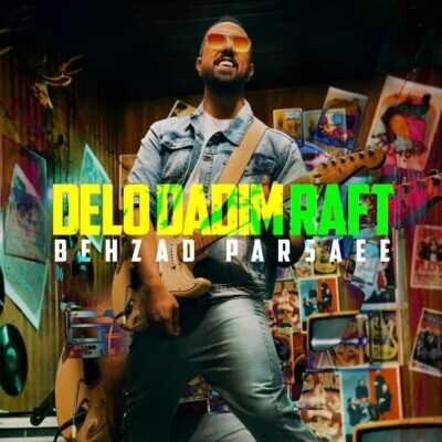 Behzad Parsaee – Delo Dadim Raft 400x400 - دانلود آهنگ بهزاد پارسایی دلو دادیم رفت