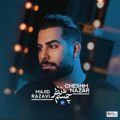 Majid Razavi 1 400x400 - دانلود آهنگ مجید رضوی چشم نظر