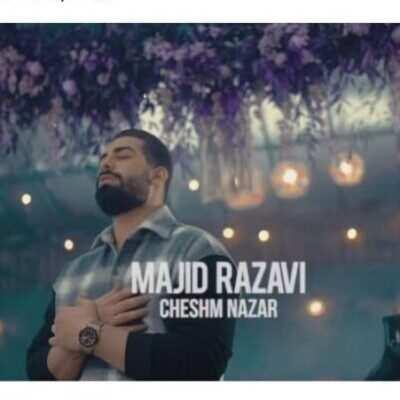 Majid Razavi 400x400 - دانلود آهنگ مجید رضوی چشم نظر