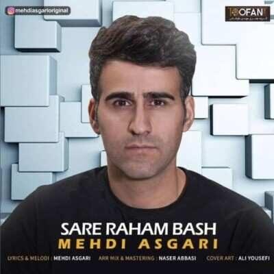 Mehdi Asgari 400x400 - دانلود آهنگ مهدی عسگری سر راهم باش