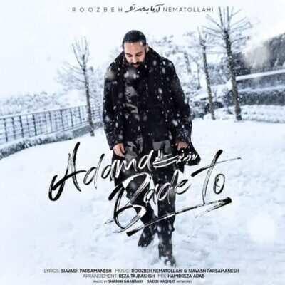 Roozbeh Nematollahi – Adama Bade To 400x400 - دانلود آهنگ روزبه نعمت الهی آدما بعد تو