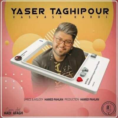 Yaser Taghipoor 400x400 - دانلود آهنگ یاسر تقی پور وسوسه کردی