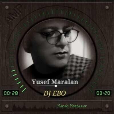 Yousef Maralan 400x400 - دانلود آهنگ یوسف مارالان مرد منتظر