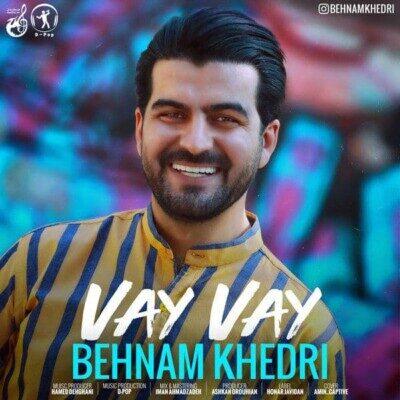 Behnam Khedri 1 400x400 - دانلود آهنگ بهنام خدری وای وای
