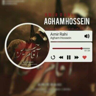 Amir Rahi 400x400 - دانلود آهنگ امیر راهی آقام حسین